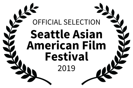 OFFICIALSELECTION-SeattleAsianAmericanFilmFestival-2019
